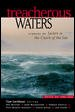 Treacherous waters : stories of sailors in the clutch of the sea