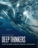 Deep thinkers : inside the minds of whales, dolphins, and porpoises