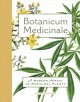 Botanicum medicinale : a modern herbal of medicinal plants