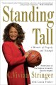 Standing tall : a memoir of tragedy and triumph