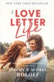 A love letter life : pursue creatively, date intentionally, love faithfully