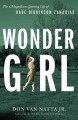 Wonder girl : the magnificent sporting life of Babe Didrikson Zaharias