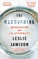 The recovering : intoxication and its aftermath