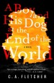 A boy and his dog at the end of the world
