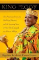 King Peggy : an American secretary, her royal destiny, and the inspiring story of how she changed an African village
