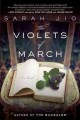 The violets of March : a novel