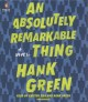 An absolutely remarkable thing : a novel