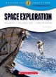 Space exploration : science, technology, and engineering