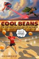 Cool beans : the further adventures of beanboy