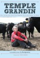 Temple Grandin : how the girl who loved cows embraced autism and changed the world