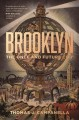Brooklyn : the once and future city