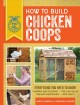 How to build chicken coops : everything you need to know