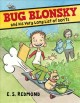 Bug Blonsky and his very long list of don'ts