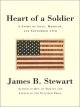 Heart of a soldier : a story of love, heroism, and September 11th