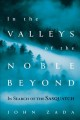 In the valleys of the noble beyond : in search of the Sasquatch