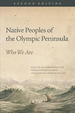 Native peoples of the Olympic Peninsula : who we are