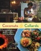Coconuts & collards : recipes and stories from Puerto Rico to the Deep South
