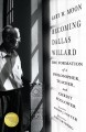 Becoming Dallas Willard : the formation of a philosopher, teacher, and Christ follower