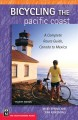 Bicycling the Pacific Coast : a complete route guide, Canada to Mexico