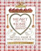 Heart of the home : notes from a vineyard kitchen