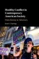 Healthy conflict in contemporary American society : from enemy to adversary