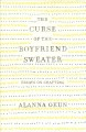 The curse of the boyfriend sweater : essays on crafting