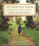The path made clear : discovering your life