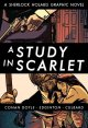 A study in scarlet : a Sherlock Holmes graphic novel