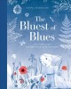 The bluest of blues : Anna Atkins and the first book of photographs
