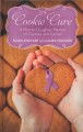 The cookie cure : a mother-daughter memoir of cookies and cancer