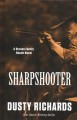 Sharpshooter : a Byrnes family ranch western