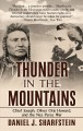 Thunder in the mountains : Chief Joseph, Oliver Otis Howard and the Nez Perce War