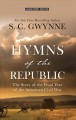 Hymns of the Republic : the story of the final year of the American Civil War