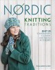 Nordic knitting : thirty-one patterns in the Scandinavian tradition
