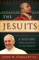 The Jesuits : a history from Ignatius to the present