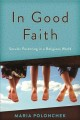 In good faith : secular parenting in a religious world