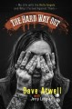 Hard way out : my life with the Hells Angels and why I turned against them