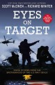 Eyes on target : inside stories from the brotherhood of the U.S. Navy SEALs