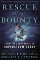 Rescue of the Bounty : disaster and survival in superstorm Sandy