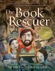 The book rescuer : how a mensch from Massachusetts saved Yiddish literature for generations to come