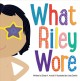 What Riley wore