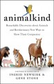 Animalkind : remarkable discoveries about animals and revolutionary new ways to show them compassion