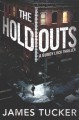 The holdouts : a Buddy Lock thriller