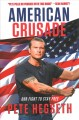 American crusade : our fight to stay free