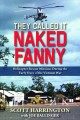 They called it Naked Fanny : helicopter rescue missions during the early years of the Vietnam War
