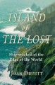 Island of the lost : shipwrecked at the edge of the world