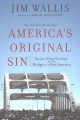 America's original sin : racism, white privilege, and the bridge to a new America