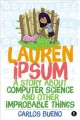 Lauren Ipsum : a story about computer science and other improbable things
