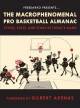 The macrophenomenal pro basketball almanac : styles, stats and stars in today's game.