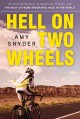 Hell on two wheels : an astonishing story of suffering, triumph, and the most extreme endurance race in the world